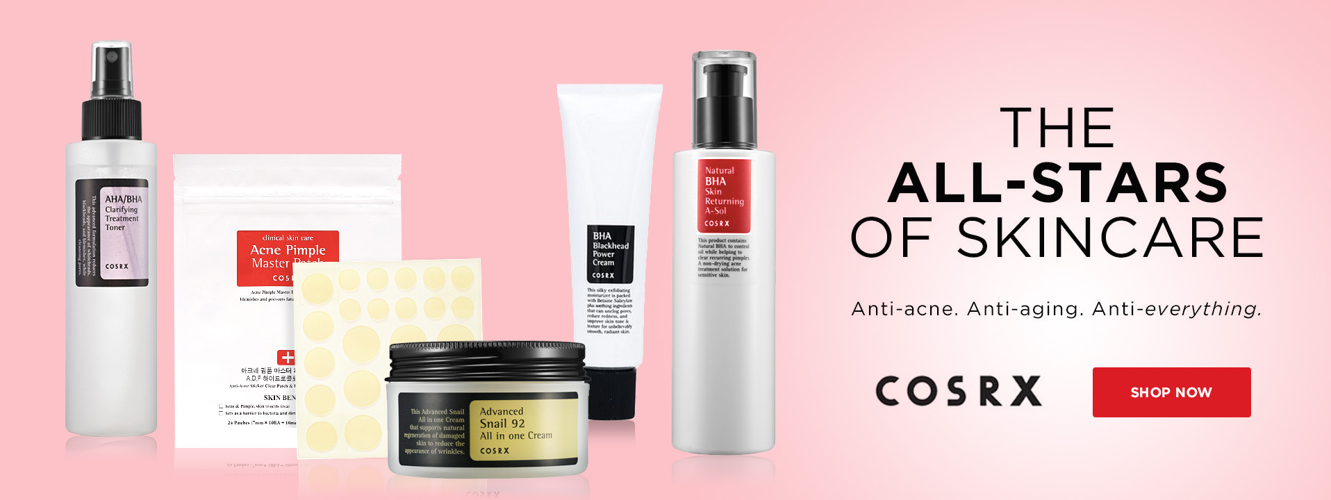 The All-Stars of Skincare. Anti-acne. Anti-aging. Anti-everything.
